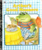 Arthur's Good Manners (A Little Golden Book)