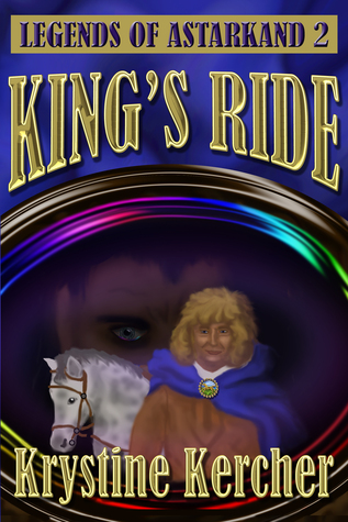 King's Ride: Legends of Astarkand #2