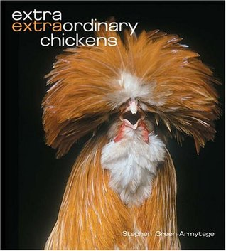 Extra Extraordinary Chickens