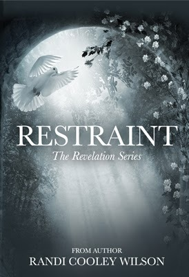 Restraint (The Revelation #2)