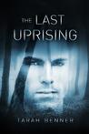The Last Uprising (The Defectors, #3)