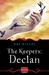 The Keepers: Declan (The Keepers #2)
