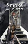 Smoke and Mirrors (Emerson's Attic, #2)