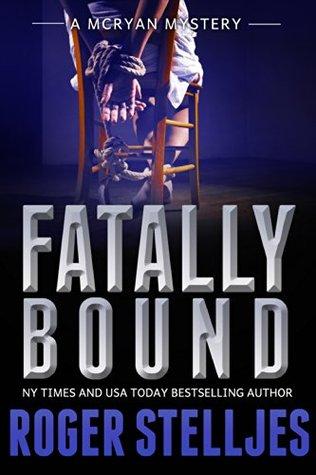 Fatally Bound (McRyan Mystery, #4)