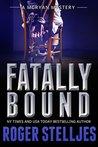 Fatally Bound