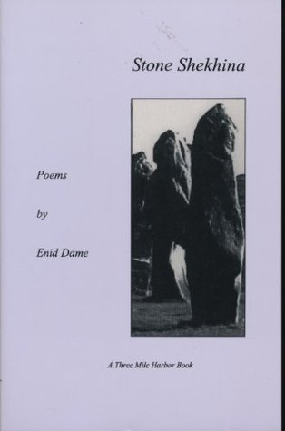 Stone Shekhina: Poems (A Three Mile Harbor book)