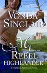 My Rebel Highlander (Highland Adventure, #6)