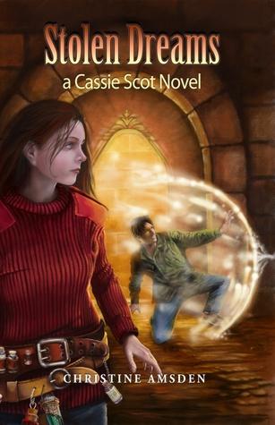 Stolen Dreams (Cassie Scot #4)