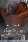 Texas Sauvage by Sara York