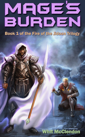 Mage's Burden (Fire of the Jidaan, #1)