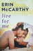 Live for Me (Blurred Lines, #2) by Erin McCarthy