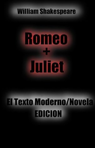 Romeo y Juliet J: El texto moderno / Novela Edición