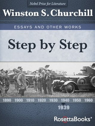 Step by Step (Winston Churchill's Essays and Other Works Collection Book 2)