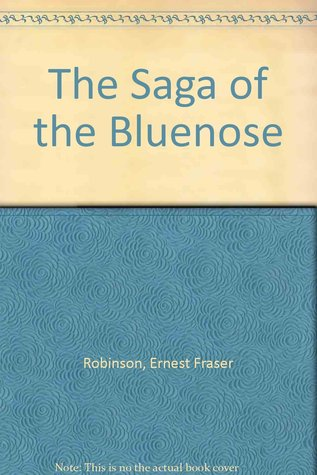 The Saga Of The Bluenose