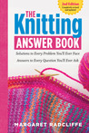 The Knitting Answer Book, 2nd Edition by Margaret Radcliffe