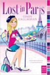 Lost in Paris by Cindy Callaghan