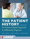 The Patient History: An Evidence-Based Approach to Differential Diagnosis