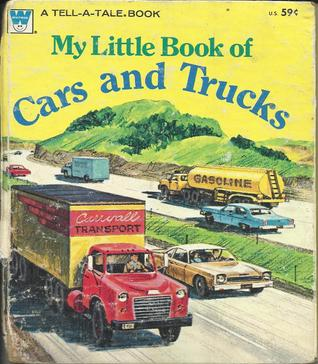 My Little Book of Cars and Trucks (a golden tell a tale book)