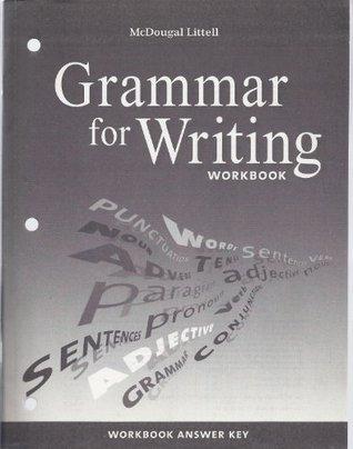 McDougal Littell Literature: Grammar for Writing Workbook Answer Key Grade 9