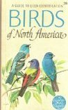 A Guide to Field Identification Birds of North America
