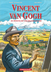 Vincent van Gogh: an artist's struggle