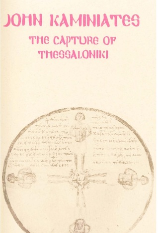John Kaminiates: The Capture of Thessaloniki