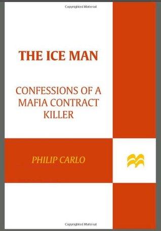 the-ice-man-confessions-of-a-mafia-contract-killer