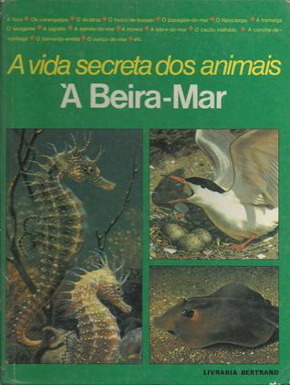 A vida secreta dos animais - À beira-mar