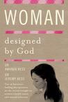 Woman Designed by God (Designed by God #2)