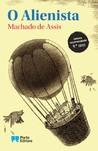 O Alienista by Machado de Assis