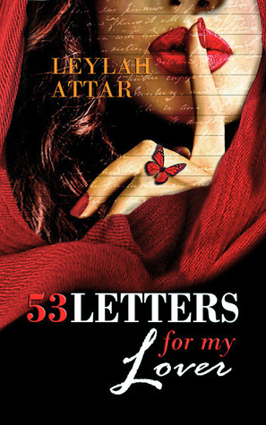 Ebook 53 Letters for My Lover by Leylah Attar read!