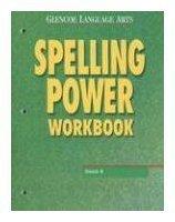 Glencoe Language Arts Spelling Power Workbook- (Grade 7, Teachers Annotated Editon)