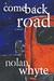 Comeback Road: A Rock and R...