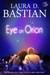 Eye On Orion (Orion, #1)
