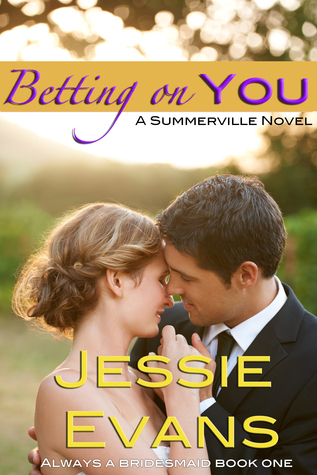 Betting on You (Always a Bridesmaid #1)