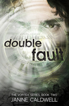 Double Fault (Vortex, #2)