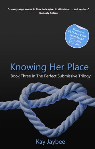 Knowing Her Place by Kay Jaybee