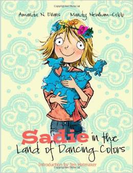 Sadie in the Land of Dancing Colors