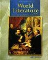 A Beka Book World Literature, Third Edition (Classics for Christians, Vol. 4) (Classics for Christians, 4)