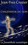 L'Ingénieur Du Son by Jean-Yves Crozier