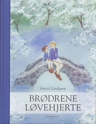Ebook Brødrene Løvehjerte by Astrid Lindgren DOC!