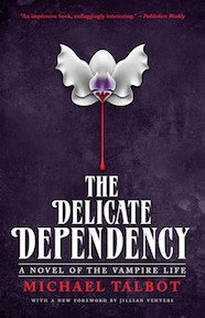 The Delicate Dependency: A Novel of the Vampire Life EPUB