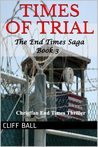 Times of Trial