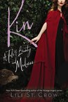 Kin (Tales of Beauty & Madness, #3)