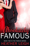 Absolutely Famous (Famous, #2)