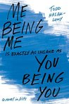 Download Me Being Me Is Exactly as Insane as You Being You