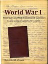 World War I - From Notes and Well Remembered Incidences: World War I from the journal of Captain Fred G. Coxen RFA