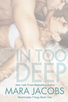 In Too Deep (Roommates Trilogy, #1)