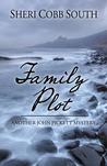 Family Plot (John Pickett Mysteries, #3)