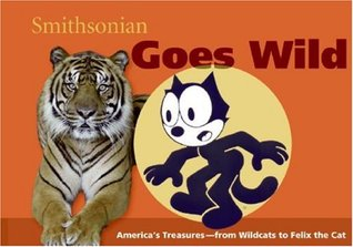 Smithsonian Goes Wild by Amy Pastan